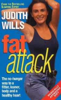 Link to an enlarged image of Fat Attack: The No-Hunger Way to a Fitter,Leaner Body and a Healthy Heart