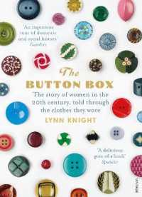 Link to an enlarged image of The Button Box: The Story of Women in the 20th Century Told Through the Clothes They Wore