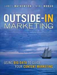 image of Outside-In Marketing : Using Big Data to Guide Your Content Marketing