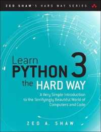 Link to an enlarged image of Learn Python 3 the Hard Way : A Very Simple Introduction to the Terrifyingly Beautiful World of Computers and Code (Zed Shaw's Hard Way)