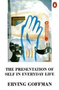 Link to an enlarged image of Presentation of Self in Everyday Life -- Paperback / softback