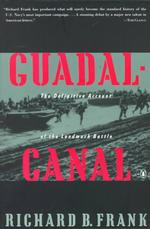 Guadalcanal : The Definitive Account of ... by Frank, Richard B.