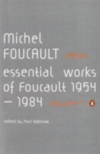 Link to an enlarged image of Ethics : Subjectivity and Truth: Essential Works of Michel Foucault 1954-1984 -- Paperback / softback (English Language Edition)
