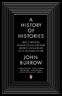 Link to an enlarged image of A History of Histories: Epics, Chronicles, Romances and Inquiries from Herodotus and Thucydides to the Twentieth Century