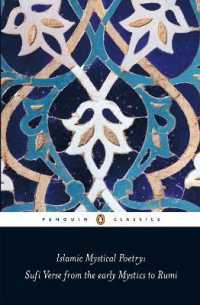 Link to an enlarged image of Islamic Mystical Poetry : Sufi Verse from the Mystics to Rumi (Penguin Classics)