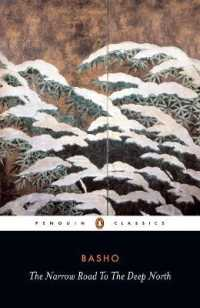 Link to an enlarged image of Narrow Road to the Deep North and Other Travel Sketches (Penguin Classics) (Reprint)