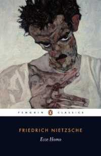 Link to an enlarged image of Ecce Homo : How One Becomes What One Is (Penguin Classics) (Reprint)