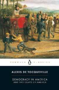 Link to an enlarged image of Democracy in America : And Two Essays on America (Penguin Classics)