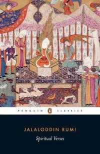 Link to an enlarged image of Spiritual Verses : The First Book of the Masnavi-ye Ma'navi (Penguin Classics)