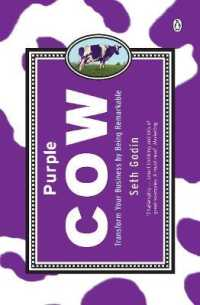 Purple Cow: Transform Your Business by Being Remarkable 9780141016405