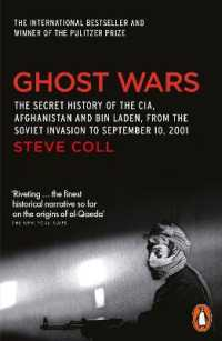 Link to an enlarged image of Ghost Wars: The Secret History of the CIA, Afghanistan and Bin Laden