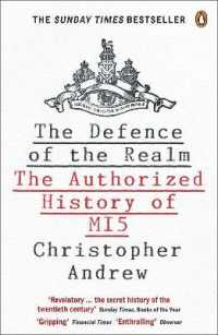 Link to an enlarged image of Defence of the Realm : The Authorized History of Mi5 -- Paperback / softback