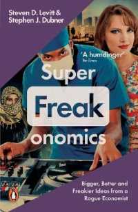 Link to an enlarged image of Superfreakonomics : Global Cooling, Patriotic Prostitutes and Why Suicide Bombers Should Buy Life in -- Paperback / softback