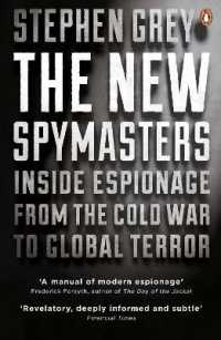 Link to an enlarged image of New Spymasters : Inside Espionage from the Cold War to Global Terror -- Paperback / softback