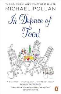 Link to an enlarged image of In Defence of Food : The Myth of Nutrition and the Pleasures of Eating -- Paperback / softback