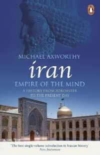 Link to an enlarged image of Iran: Empire of the Mind : A History from Zoroaster to the Present Day -- Paperback / softback