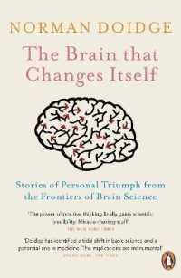 Link to an enlarged image of The Brain That Changes Itself: Stories of Personal Triumph from the Frontiers of Brain Science