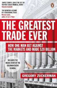 Link to an enlarged image of Greatest Trade Ever : How One Man Bet against the Markets and Made $20 Billion -- Paperback / softback