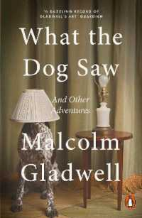 Link to an enlarged image of What the Dog Saw : And Other Adventures -- Paperback / softback