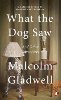 Link to an enlarged image of What the Dog Saw : And Other Adventures -- Paperback
