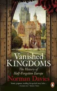 Link to an enlarged image of Vanished Kingdoms : The History of Half-forgotten Europe -- Paperback / softback