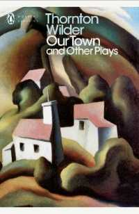 Link to an enlarged image of Our Town and Other Plays (Penguin Modern Classics) -- Paperback / softback