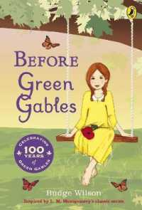 Link to an enlarged image of Before Green Gables -- Paperback / softback