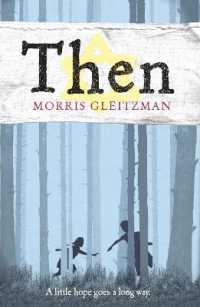 Link to an enlarged image of Then (Once/now/then/after) -- Paperback / softback