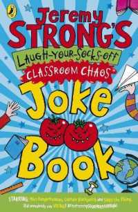 Link to an enlarged image of Jeremy Strong's Laugh-your-socks-off Classroom Chaos Joke Book -- Paperback / softback