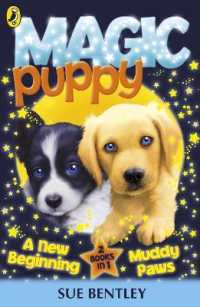 Link to an enlarged image of Magic Puppy: a New Beginning and Muddy Paws (Magic Puppy) -- Paperback / softback
