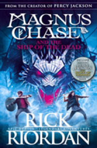 Link to an enlarged image of Magnus Chase and the Ship of the Dead (Book 3) (Magnus Chase) -- Paperback