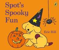 Link to an enlarged image of Spot's Spooky Fun : (Cased board edition) -- Board book