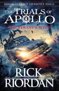 The Tyrant's Tomb (The Trials of Apollo Book 4) 9780141364049