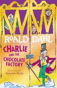 Charlie and the Chocolate Factory by Dahl, Roald Blake, Quentin (ILL)