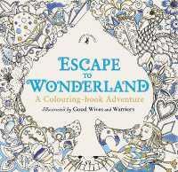 Books Kinokuniya Escape To Wonderland A Colouring Book Adventure