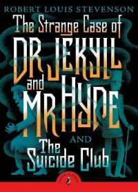Link to an enlarged image of Strange Case of Dr Jekyll and Mr Hyde & the Suicide Club -- Paperback / softback