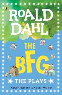 The BFG: The Plays by Dahl, Roald