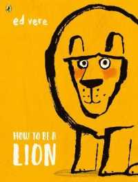 How to be a Lion 9780141376363