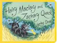 Link to an enlarged image of Hairy Maclary and Zachary Quack (Hairy Maclary and Friends) -- Board book