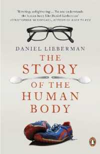 Link to an enlarged image of The Story of the Human Body: Evolution, Health and Disease