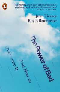 Link to an enlarged image of The Power of Bad: And How to Overcome It