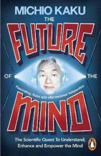 Link to an enlarged image of Future of the Mind : The Scientific Quest to Understand, Enhance and Empower the Mind -- Paperback / softback