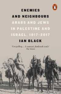 Link to an enlarged image of Enemies and Neighbours : Arabs and Jews in Palestine and Israel, 1917-2017 -- Paperback / softback