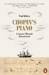 Link to an enlarged image of Chopin's Piano : A Journey through Romanticism -- Paperback / softback