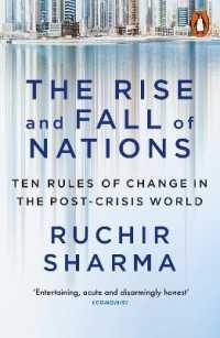 Link to an enlarged image of Rise and Fall of Nations : Ten Rules of Change in the Post-crisis World -- Paperback / softback