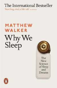 Link to an enlarged image of Why We Sleep : The New Science of Sleep and Dreams -- Paperback / softback
