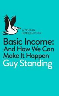 Link to an enlarged image of Basic Income : And How We Can Make It Happen (Pelican Books) -- Paperback / softback