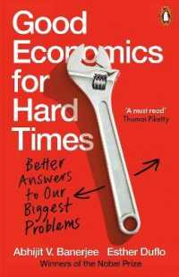 Link to an enlarged image of Good Economics for Hard Times: Better Answers to Our Biggest Problems