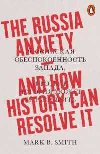 Link to an enlarged image of The Russia Anxiety: And How History Can Resolve It