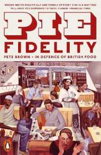 Link to an enlarged image of Pie Fidelity: In Defence of British Food